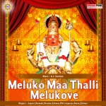 Meluko Maa Talli Meluko Ve songs
