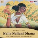 Nalla Nalla Ni Dhana songs