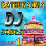 Bathukamma DJ Songs - Vol 1