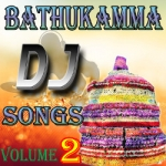 Bathukamma DJ Songs - Vol 2