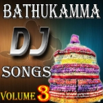 Bathukamma DJ Songs - Vol 3