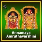 Annamaya Amruthavarshini songs