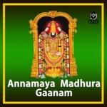 Annamaya Madhura Gaanam songs