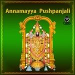 Annamayya Pushpanjali songs