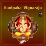 Kanipaka Vignaraju songs
