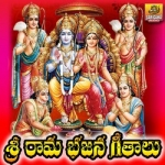Sri Rama Bhajana Geethalu songs