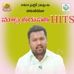 Matla Tirupati Hits songs