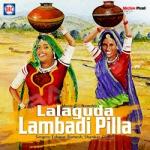 Lalaguda Lambadi Pilla songs