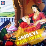 Sri Devi Oggu Katha songs
