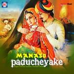 Manasu Paducheyake songs