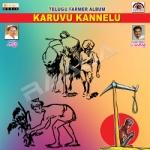Karuvu Kannelu songs