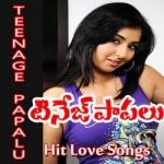 Teenage Papalu songs