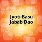 Jyoti Basu Jabab Dao songs