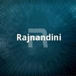 Rajnandini songs
