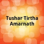 Tushar Tirtha Amarnath songs
