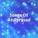 Songs Of Atulprasad songs