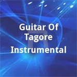 Guitar Of Tagore Instrumental songs