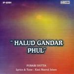 Halud Gandar Phul songs