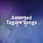 Assorted Tagore Songs songs