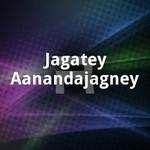 Jagatey Aanandajagney songs