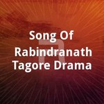 Song Of Rabindranath Tagore Drama songs