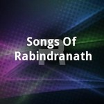 Songs Of Rabindranath songs