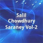 Salil Chowdhury Saraney Vol - 2 songs