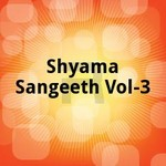 Shyama Sangeeth - Vol 3 songs