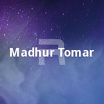 Madhur Tomar songs