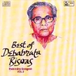 Best Of Debabrata Biswas - Vol 3 songs