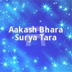 Aakash Bhara Surya Tara - Vol 1 songs