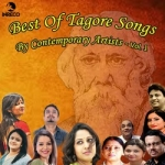 Best Of Tagore Songs By Contemporary Artists - Vol 1 songs