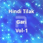 Hindi Tilak Gari - Vol 1 songs