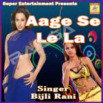 Aage Se Le Laa songs