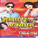 Shekhpura Express songs