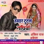 Hamar Tutal Nathiya songs