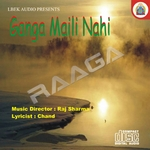 Ganga Maili Nahi songs