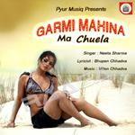 Garmi Mahina Ma Chuela songs