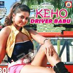 Keho Driver Babu songs