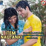 Item Nautanki songs