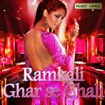 Ramkali Ghar Se Chali songs