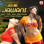 Julmi Jawani songs