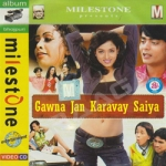 Gawna Jan Karavay Saiya songs