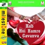 Kab Hoi Hamro Gavanva songs