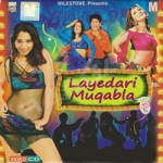 Layedari Muqabla songs
