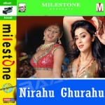 Nirahu Ghurahu songs