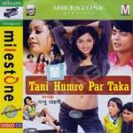 Tani Humro Par Taka songs