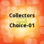 Collectors Choice - 01