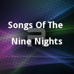 Songs Of The Nine Nights songs
