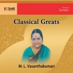 Classical Greats (ML. Vasanthakumari) songs